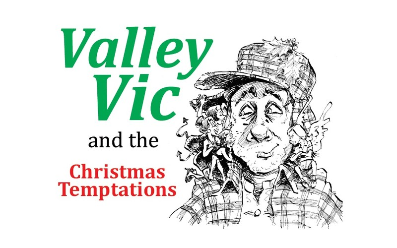 Valley Vic and the Christmas Temptations