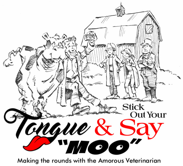 Stick Out Your Tongue and Say Moo